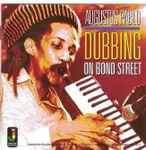 Augustus Pablo - Dubbing On Bond Street (Jamaican Recordings) LP